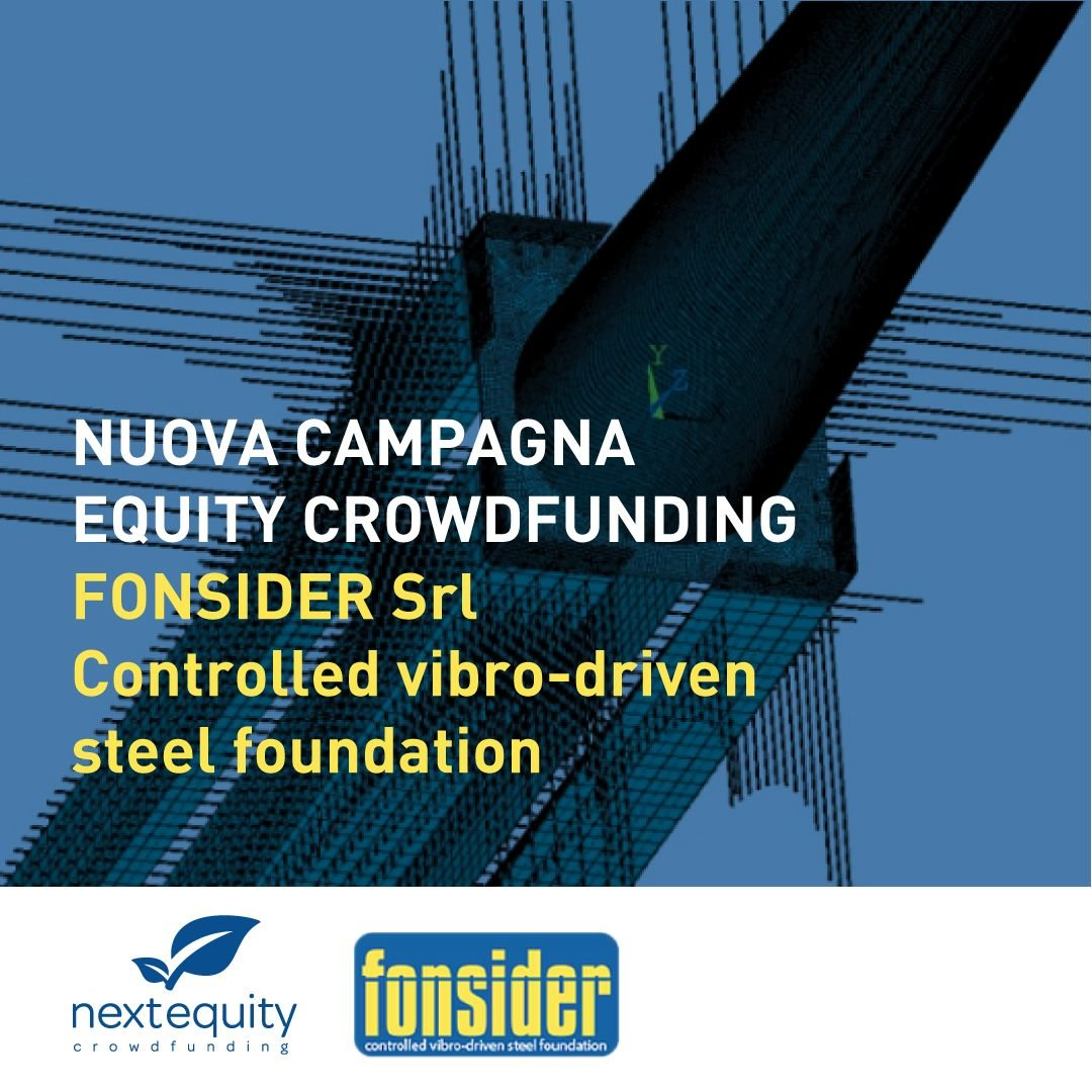 Nuova campagna di equity crowdfunding per Fonsider srl , start up proprietaria di una tecnologia rivoluzionaria e brevettata per le fondazioni in acciaio a vibroinfissione. L'innovazione permette un risparmio di tempo di esecuzione fino all'80% e di costi
